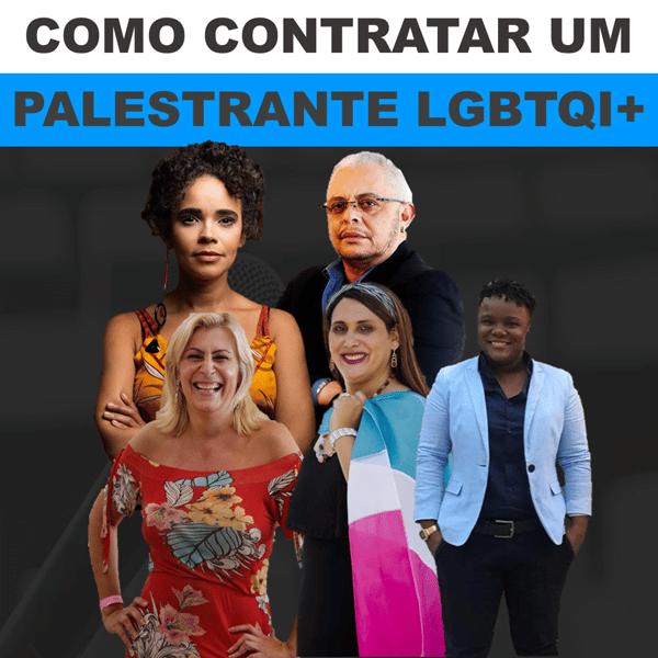COMO CONTRATAR UM PALESTRANTE LGBTQI - Blog Converger