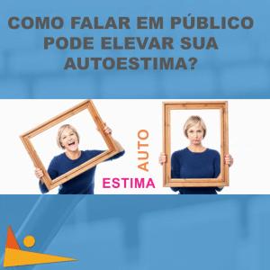 2 QUAL A RELACAO ENTRE FLAR EM PUBLICO E A AUTOESTIMA 768x768 1 300x300 - Qual a relação entre falar em público e a autoestima?
