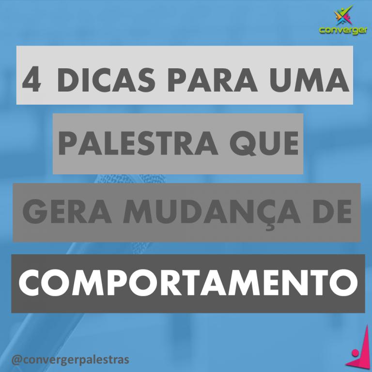 4 DICAS QUE GERA MUDANCA DE COMPORTAMENTO 768x768 - Blog Converger