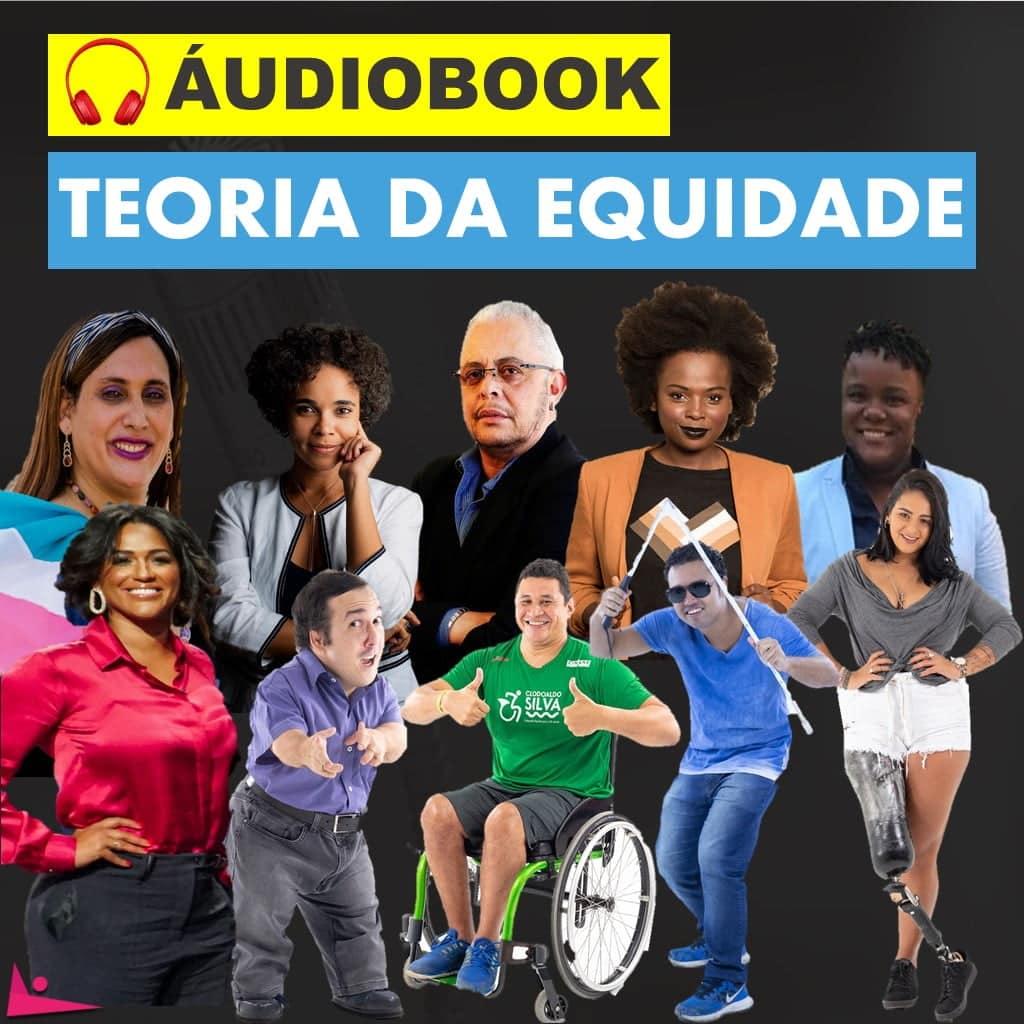 AUDIOBOOL TEORIA DA EQUIDADE  - TEORIA DA EQUIDADE: COMO ESSA PRÁTICA PODE INFLUENCIAR SEUS COLABORADORES
