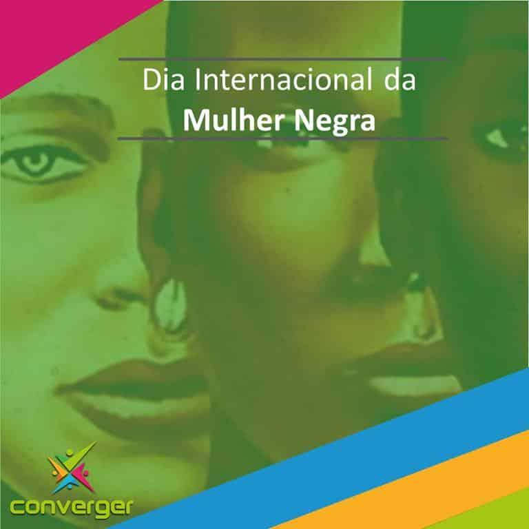 Dia Internacional da Mulher Negra - Você conhece o calendário da Diversidade?