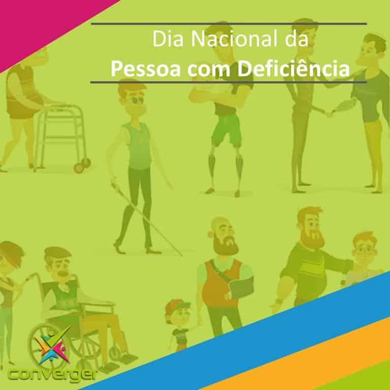 Dia Nacional da Pessoa com Deficiencia  - Você conhece o calendário da Diversidade?