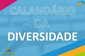 CALENDARIO DA DIVERSIDADE CAPA BLOG  300x196 - Você conhece o calendário da Diversidade?