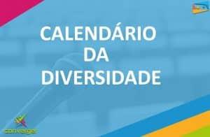 CALENDARIOS DIVERSIDADE  300x196 - Você conhece o calendário da Diversidade?