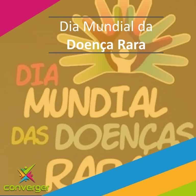 Dia Mundial da Doenca Rara  - Você conhece o calendário da Diversidade?