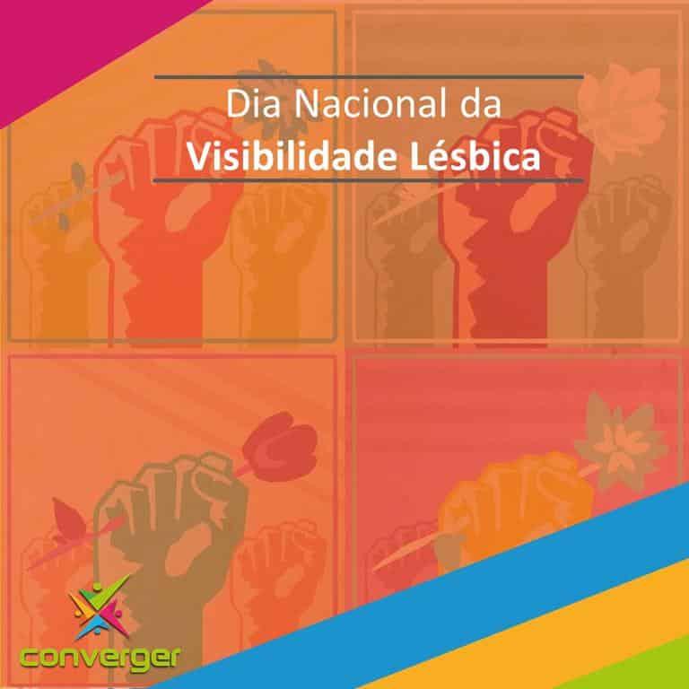 Dia Nacional da Visibilidade Lesbica  - Você conhece o calendário da Diversidade?