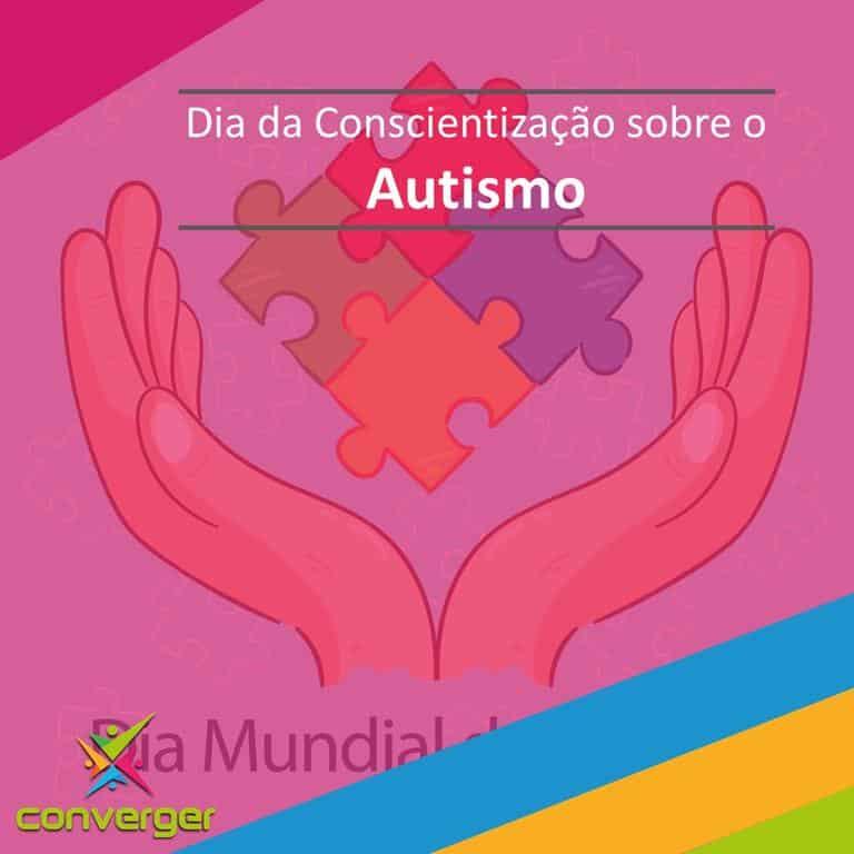 Dia da Conscientizacao sobre o autismo  - Você conhece o calendário da Diversidade?
