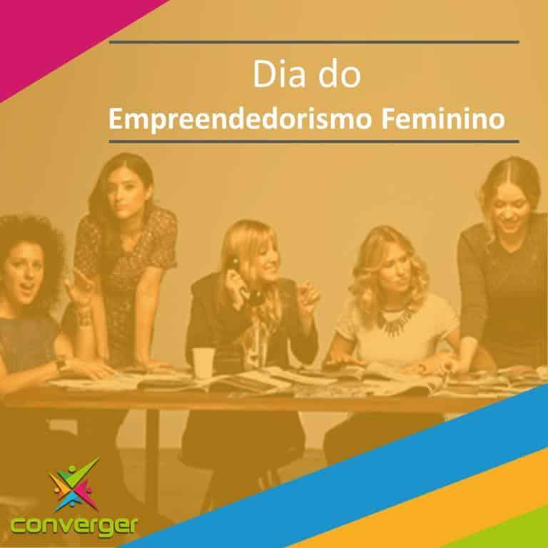 Dia do Empreendedorismo feminino  - Você conhece o calendário da Diversidade?