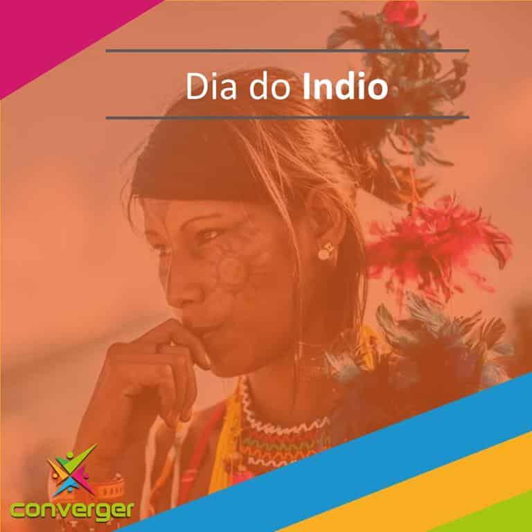Dia do Indio  - Você conhece o calendário da Diversidade?
