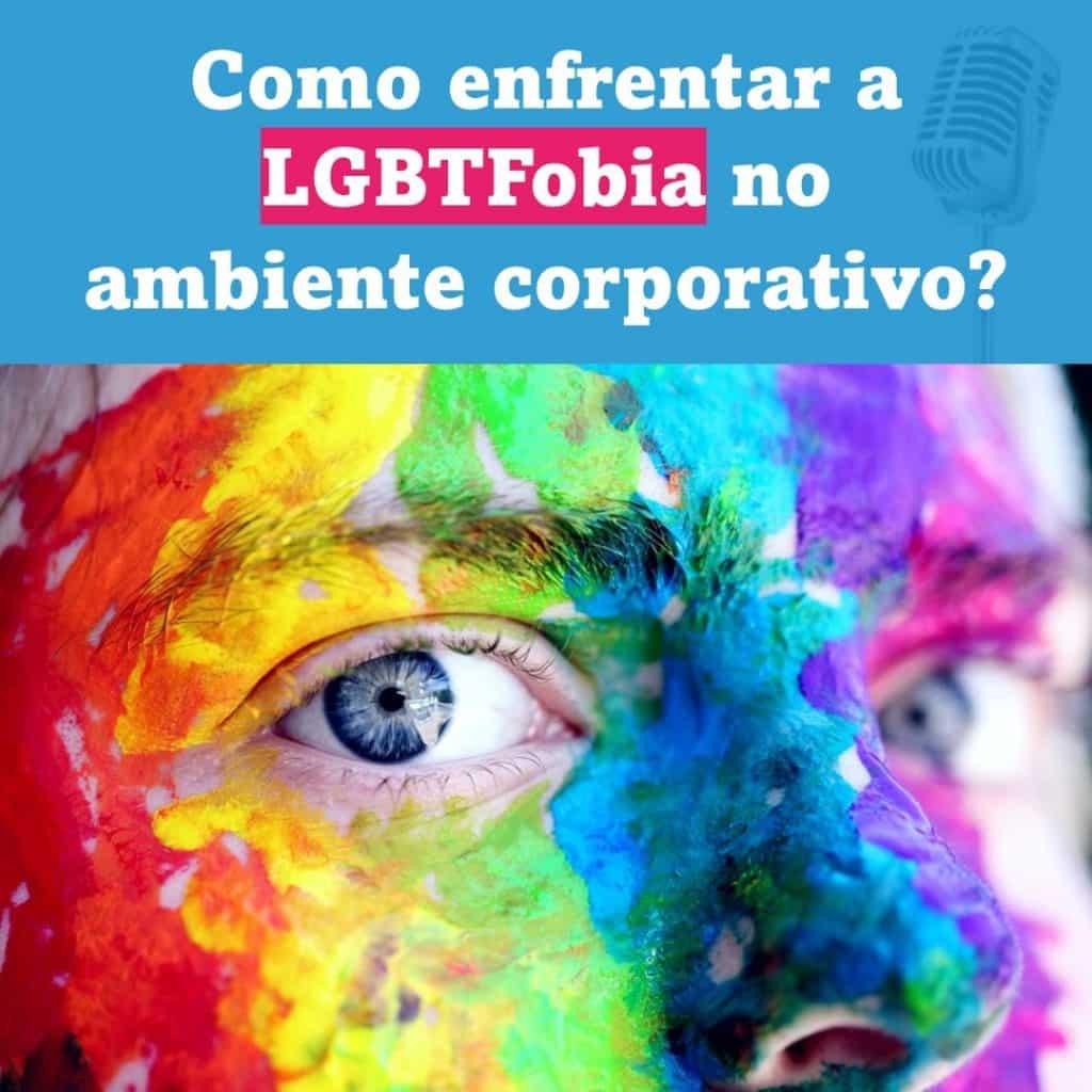 audio Book Como enfrentar a LGBTFobia no ambient corporativo 1024x1024 - Você e sua empresa são acolhedores para o colaborador LGBTQ?